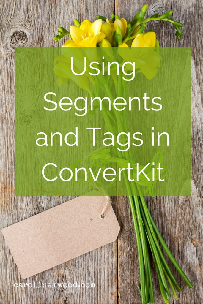 Segments and tags in convertkit
