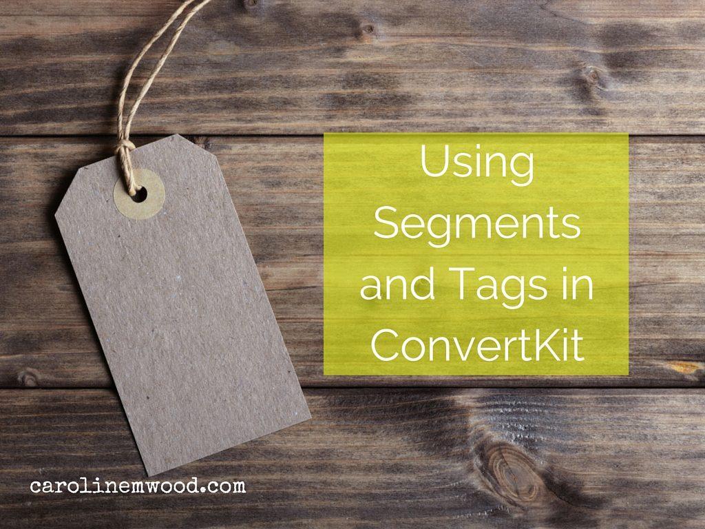 Segments and Tags ConvertKit