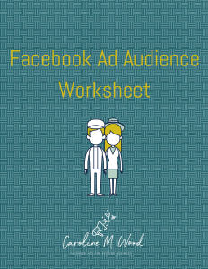 Facebook ad audience worksheet