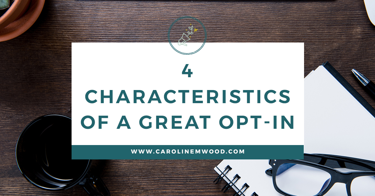 4 characteristics of a great optin