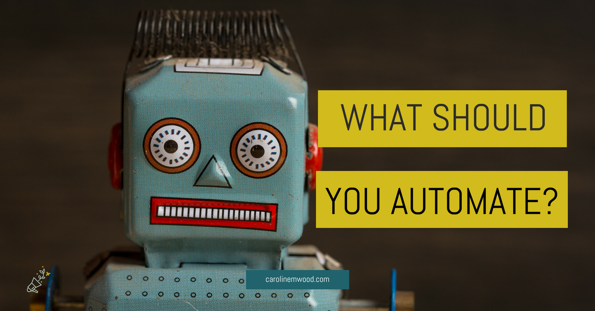 What should you automate? Robot