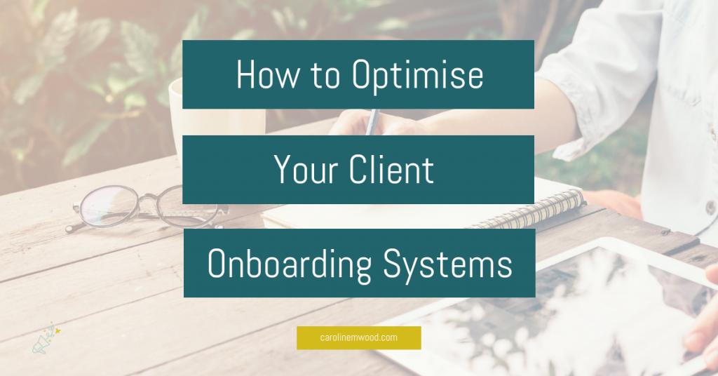 Optimise client onboarding