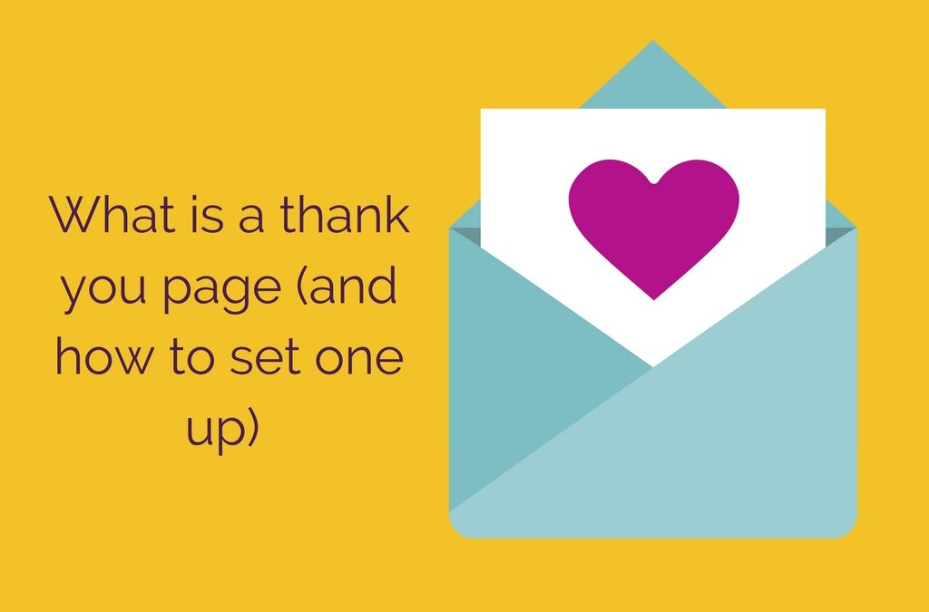 What is a thank you page?