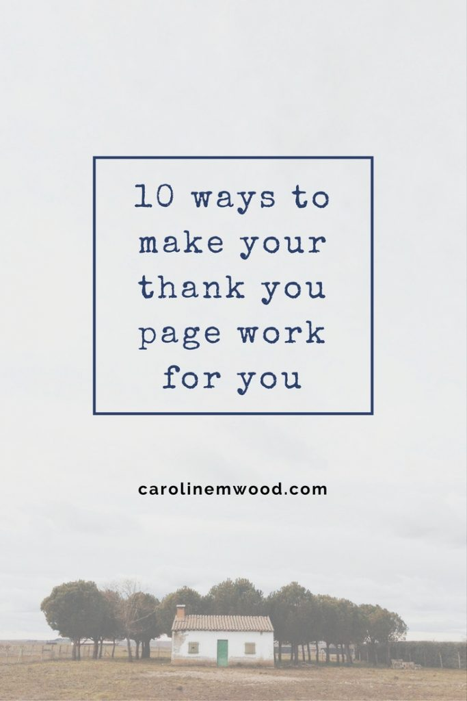 10 ways to use your thank you page to grow your business