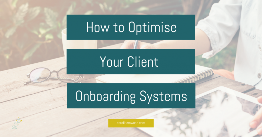 Optimise client onboarding