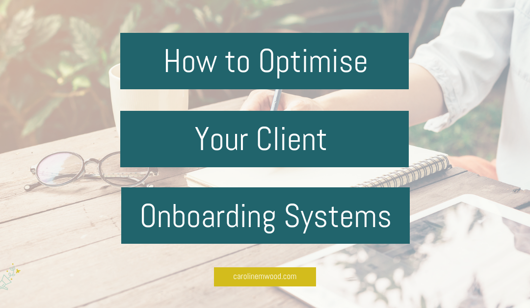 How to Optimise Your Client Onboarding Systems
